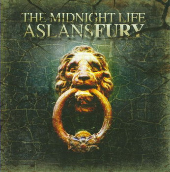 The Midnight Life - Aslans Fury