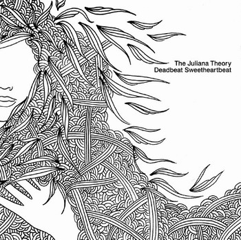 The Juliana Theory - DeadbeatSweetheartbeat