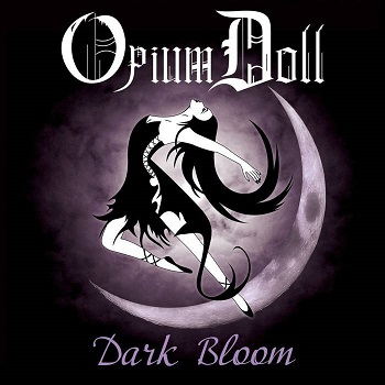 Opium Doll - Dark Bloom